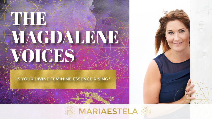 The Magdalene Voices Show & Podcast, Is Your Divine Feminine Essence Rising, Spiritual Business Coach, Mariaestela